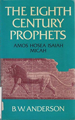 Eighth-Century Prophets.: Anderson, Bernhard