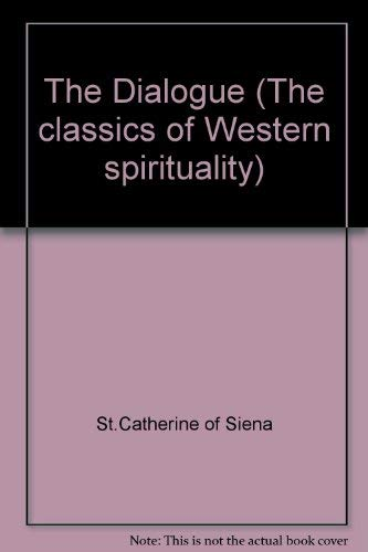 9780281037315: The Dialogue (The classics of Western spirituality)