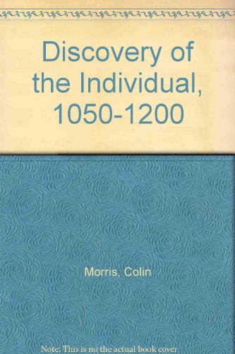 9780281037445: Discovery of the Individual, 1050-1200