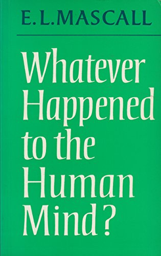 9780281037544: Whatever Happened to the Human Mind?