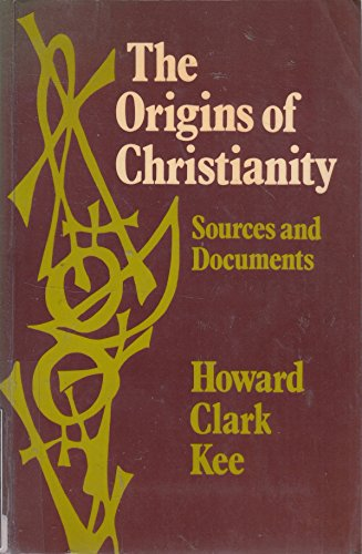 9780281037919: Origins of Christianity: Sources and Documents