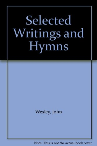 John and Charles Wesley : Selected Prayers,: Wesley, John; Wesley,