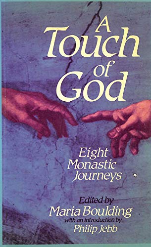 9780281038534: Touch of God: Eight Monastic Journeys