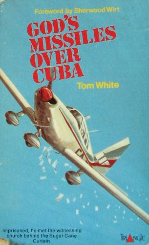 God's Missles Over Cuba: White, Tom