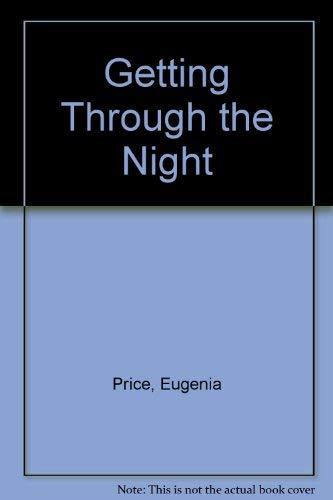 9780281040117: Getting Through the Night