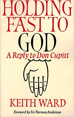 9780281040223: Holding Fast to God: A Reply to Don Cupitt