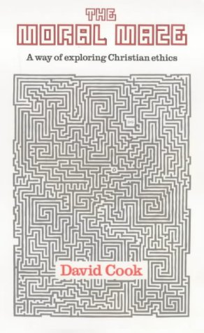 9780281040384: The Moral Maze: AWay of Exploring Christian Ethics