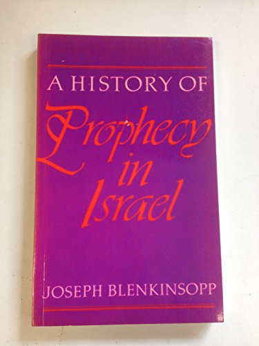 9780281040841: History of Prophecy in Israel: From the Settlement in the Land to the Hellenistic Period