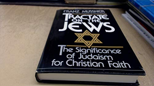 9780281040865: Tractate on the Jews: The Significance of Judaism for the Christian Faith