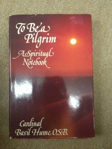 9780281041213: To be a Pilgrim: A Spiritual Notebook
