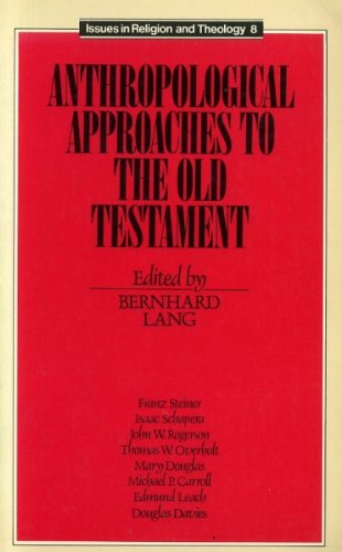 Anthropological Approaches to the Old Testament: Lang, B. (Ed.)