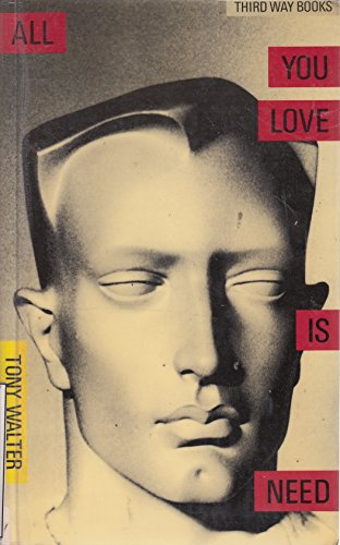 All You Love is Need (Third way: J.A. Walter