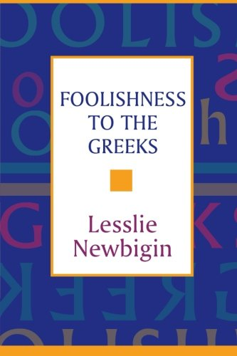 9780281042326: Foolishness to the Greeks: The Gospel and Western Culture
