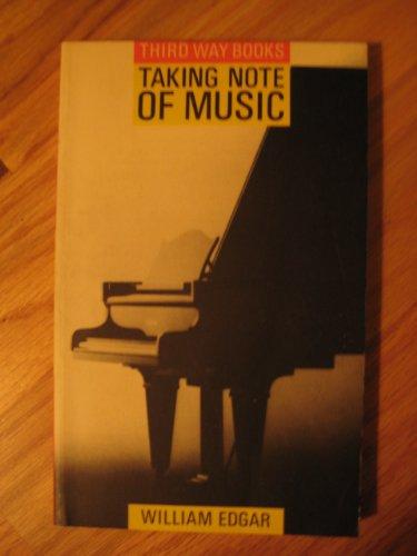 9780281042555: Taking Note of Music (Third way books)
