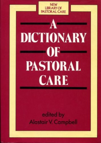 9780281042609: Dictionary of Pastoral Care