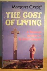 The Cost Of Living A Personal Journey: Cundiff, Margaret