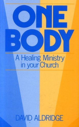 9780281043248: One Body: A Healing Ministry in Your Church