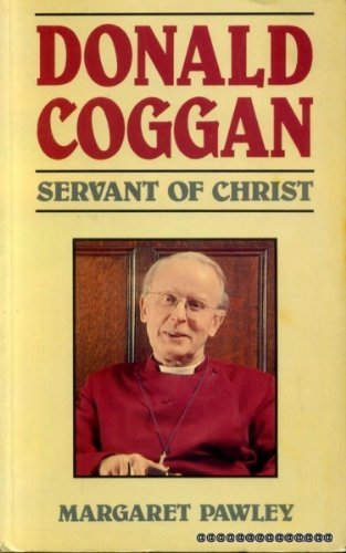 9780281043262: Donald Coggan: Servant of Christ