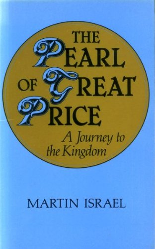 Pearl of Great Price: Journey to the Kingdom (0281043310) by Martin Israel