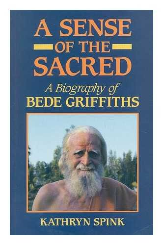 9780281043330: Sense of the Sacred: Biography of Bede Griffiths