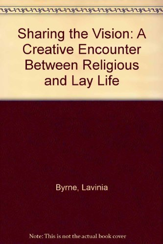 9780281044115: Sharing the Vision: A Creative Encounter Between Religious and Lay Life