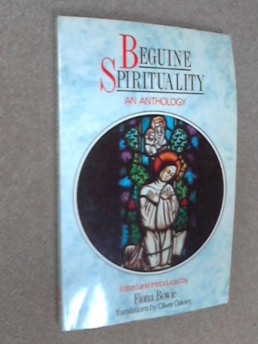 9780281044221: Beguine Spirituality: An Anthology