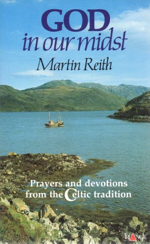 God in Our Midst: Reith, Martin