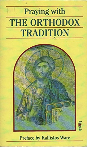9780281044313: Praying with the Orthodox Tradition