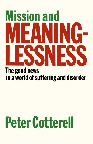 9780281044498: Mission & Meaninglessness - The Good News in a World of Suffering and Disorder