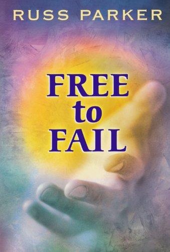 9780281045273: Free to Fail