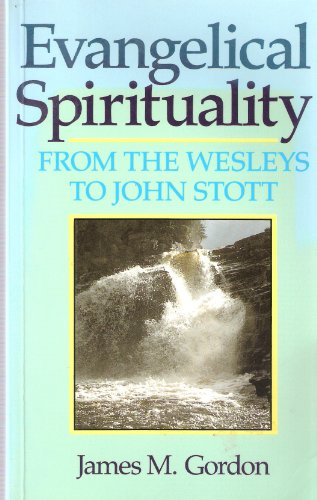 9780281045426: Evangelical Spirituality: From the Wesleys to John Stott