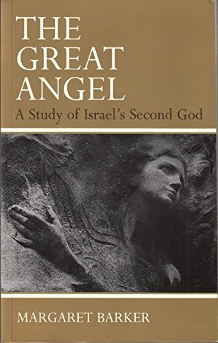 9780281045921: The Great Angel: Study of Israel's Second God