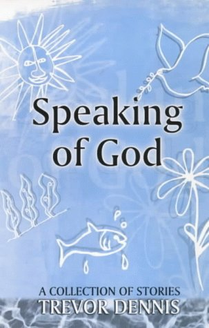 9780281046126: Speaking of God : A Collection of Stories