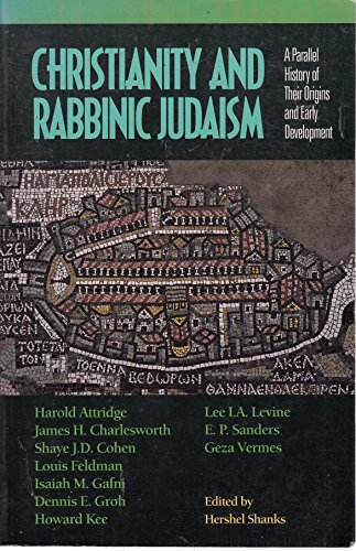 9780281046256: CHRISTIANITY AND RABBINIC JUDAISM: A PARALLEL HISTORY OF THEIR ORIGINS AND EARLY DEVELOPMENT