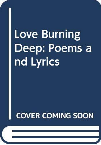 9780281046423: Love Burning Deep: Poems and Lyrics