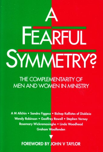 A Fearful Symmetry: Complementarity of Men and Women in Ministry