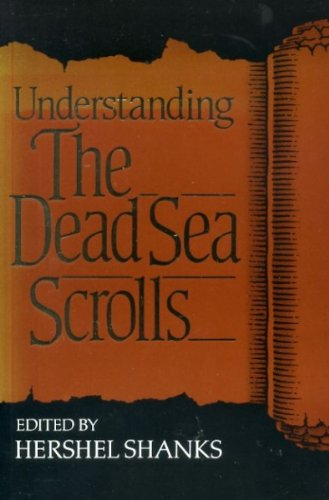 Understanding the Dead Sea Scrolls (0281046719) by Hershel Shanks