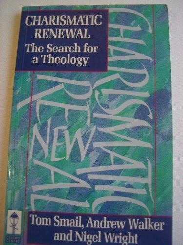 9780281046720: Charismatic Renewal: The Search for a Theology