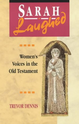 9780281046898: Sarah Laughed: Women's Voices in the Old Testament