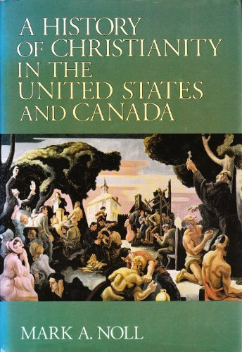 9780281046935: A History of Christianity in the United States and Canada