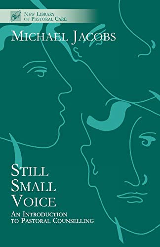 9780281046973: Still Small Voice - An Introduction to Pastoral Counselling (New Library of Pastoral Care)