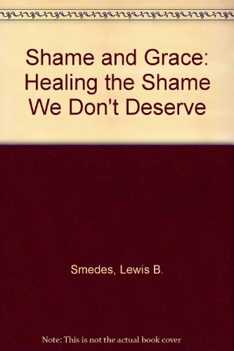 9780281047031: Shame and Grace