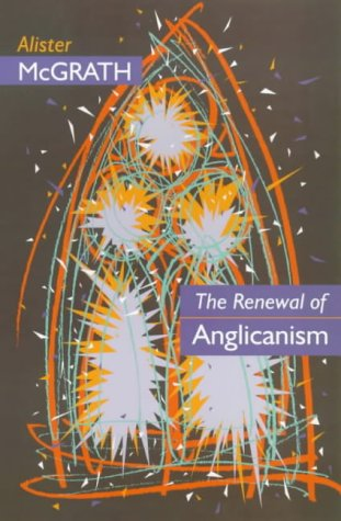 The Renewal of Anglicanism