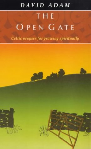 9780281047673: The Open Gate: Celtic Prayers for Growing Spirituality