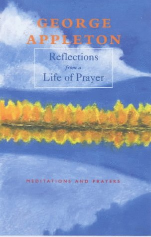 9780281048045: Reflections from a Life of Prayer: Meditations and Prayers