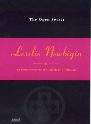 9780281048724: The Open Secret: An Introduction to the Theology of Mission