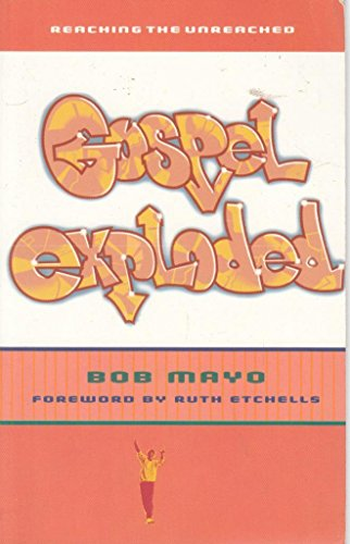 9780281049202: Gospel Exploded: Reaching the Unreached