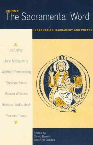 9780281049295: Christ: The Sacramental Word - Incarnation, Sacrament and Poetry