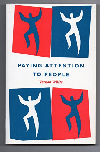 9780281049882: Paying Attention to People: An Essay on Individualism and Christian Belief
