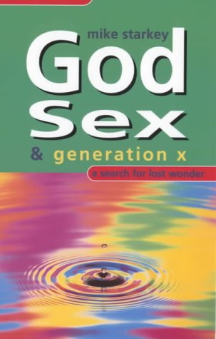 9780281050093: God, Sex and Generation: A Search for Lost Wonder